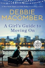 Macomber, Debbie A Girl`s Guide to Moving on