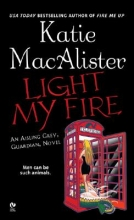 MacAlister, Katie Light My Fire