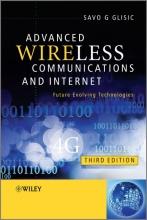 Glisic, Savo G. Advanced Wireless Communications and Internet