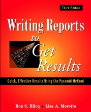 Ron S. Blicq,   Lisa A. Moretto Writing Reports to Get Results
