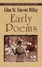 Millay, Edna St Vincent Early Poems