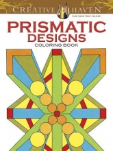 Peter Von Thenen Creative Haven Prismatic Designs Coloring Book