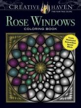 Joel Avren Creative Haven Rose Windows Coloring Book