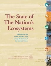 Economics, and the Environment H. John Heinz III Center for Science The State of the Nation`s Ecosystems