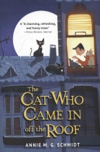 Schmidt, Annie M. G. Schmidt*The Cat Who Came in Off the Roof