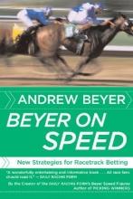 Beyer, Andrew Beyer on Speed