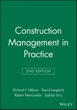 Fellows, Richard F. Construction Management in Practice