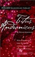 Shakespeare, William,   Mowat, Barbara A.,   Werstine, Paul Titus Andronicus