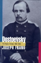 Frank, J Dostoevsky - The Years of Ordeal, 1850-1859