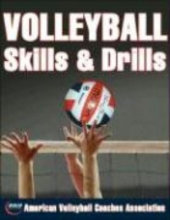 American Volleyball Coaches Association Volleyball Skills & Drills