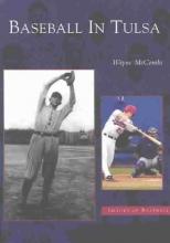 McCombs, Wayne Baseball in Tulsa