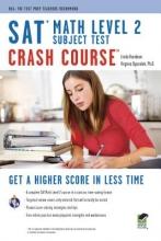 Hardman, Linda SAT Subject Test(tm) Math Level 2 Crash Course Book + Online