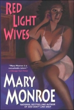 Monroe, Mary Red Light Wives