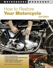 Mark Zimmerman,   Jeff Hackett How to Restore Your Motorcycle