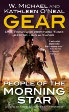Gear, W. Michael People of the Morning Star