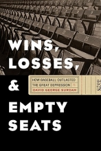 Surdam, David George Wins, Losses, and Empty Seats