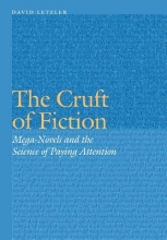 Letzler, David The Cruft of Fiction