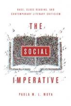 Moya, Paula M. L. The Social Imperative