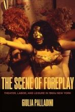 Palladini, Giulia The Scene of Foreplay