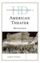 Fisher, James Historical Dictionary of American Theater