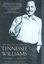 Williams, Tennessee The Selected Letters of Tennessee Williams Volume II