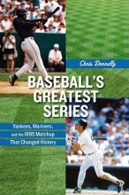 Donnelly, Chris Baseball`s Greatest Series