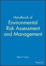 Calow, Peter P. Handbook of Environmental Risk Assessment and Management