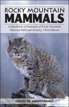 David M. Armstrong Rocky Mountain Mammals