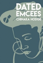 Hodge, Chinaka Dated Emcees