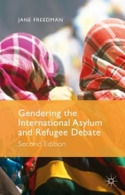 Freedman, Jane Gendering the International Asylum and Refugee Debate