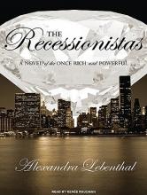 Lebenthal, Alexandra The Recessionistas