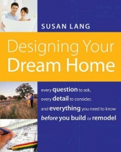 Lang, Susan Designing Your Dream Home