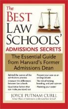 Curll, Joyce The Best Law Schools` Admissions Secrets