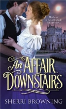 Browning, Sherri An Affair Downstairs