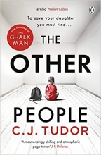 C. J. Tudor , The Other People