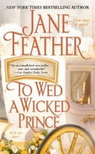Feather, Jane To Wed a Wicked Prince
