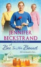Beckstrand, Jennifer A Bee in Her Bonnet