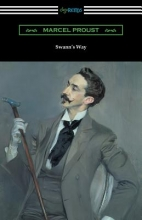 Proust, Marcel Swann`s Way (Remembrance of Things Past, Volume One)