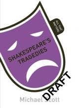 Scott, Mike Shakespeare`s Tragedies