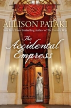 Pataki, Allison The Accidental Empress