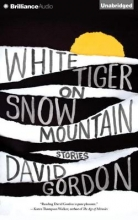 Gordon, David White Tiger on Snow Mountain