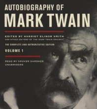 Twain, Mark Autobiography of Mark Twain, Vol. 1