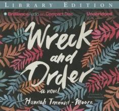 Tennant-moore, Hannah Wreck and Order