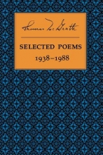 McGrath, Thomas Selected Poems 1938-1988
