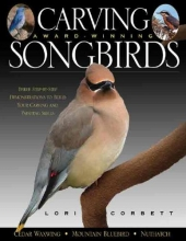 Corbett, Lori Carving Award-Winning Songbirds