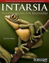 Wise, Kathy Intarsia Woodworking for Beginners