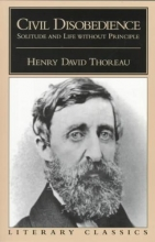 Thoreau, Henry David Civil Disobedience, Solitude and Life Without Principle