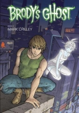 Crilley, Mark Brody`s Ghost, Book 3