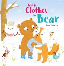 Sam Loman , Warm Clothes for Bear