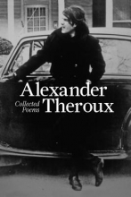 Theroux, Alexander Collected Poems
